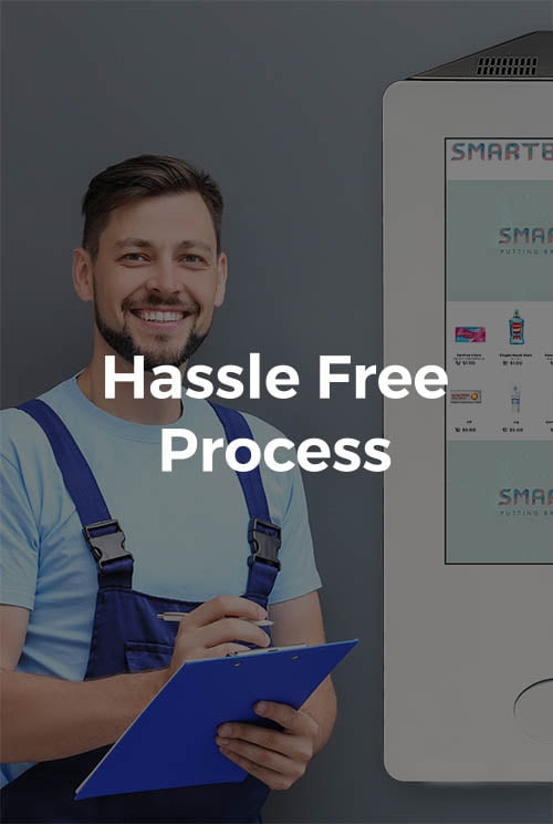 Hassle Free Process