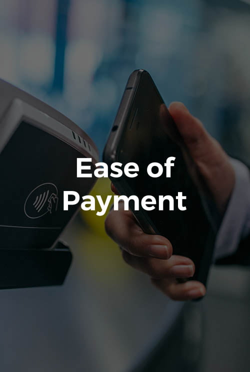 Ease of Payment